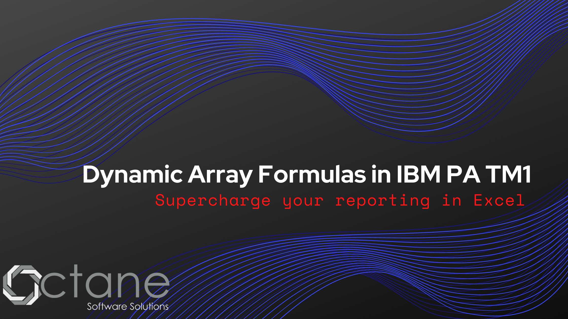 Dynamic Array Formulas in IBM PA TM1